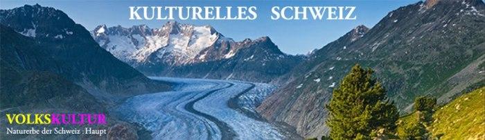 kulturelles-schweiz.blogspot.ch - naturerbe - haupt 1000 x 291