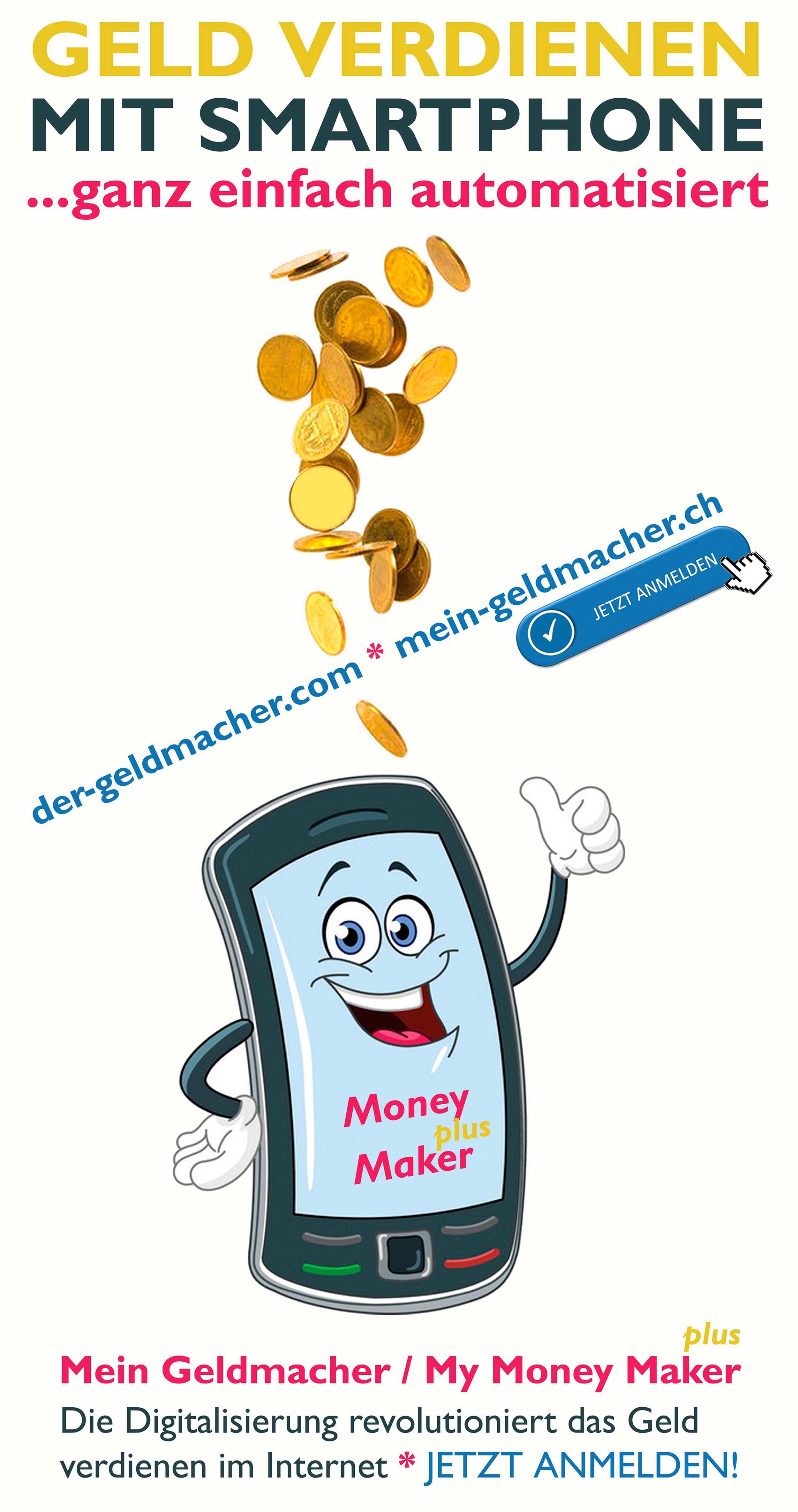 geld verdienen mit smartphone - my money maker - der-geldmacher.com - mein-geldmacher.ch